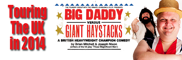 Komedia Entertainment to tour Big Daddy Vs Giant Haystacks
