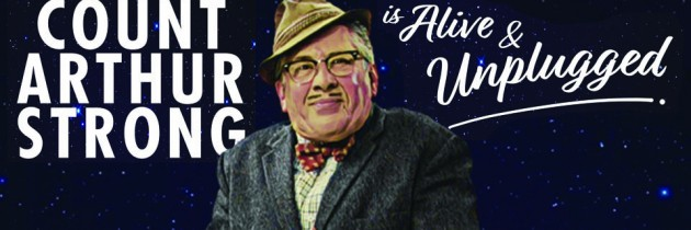 Count Arthur Strong is Alive & Unplugged in 2018